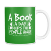A Book A Day Keeps The People Away 11oz Mug - Awesome Librarians