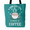 Librarian Powered By Coffee Tote Bag