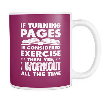 If Turning Pages Is Considered Exercise Then Yes, I Workout All The Time Mug - Awesome Librarians