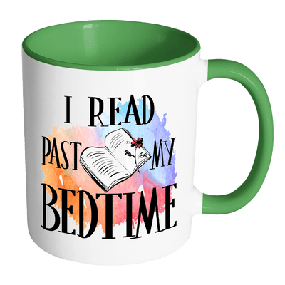 I Read Past My Bedtime 11oz Accent Mug - Awesome Librarians