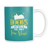Books May Well Be The Only True Magic Mug