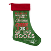 The Best Way To Spread Christmas Cheer Is Gifting Books To Everyone Here Christmas Stocking