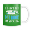 If I Can't Take My Book I'm Not Going Mug