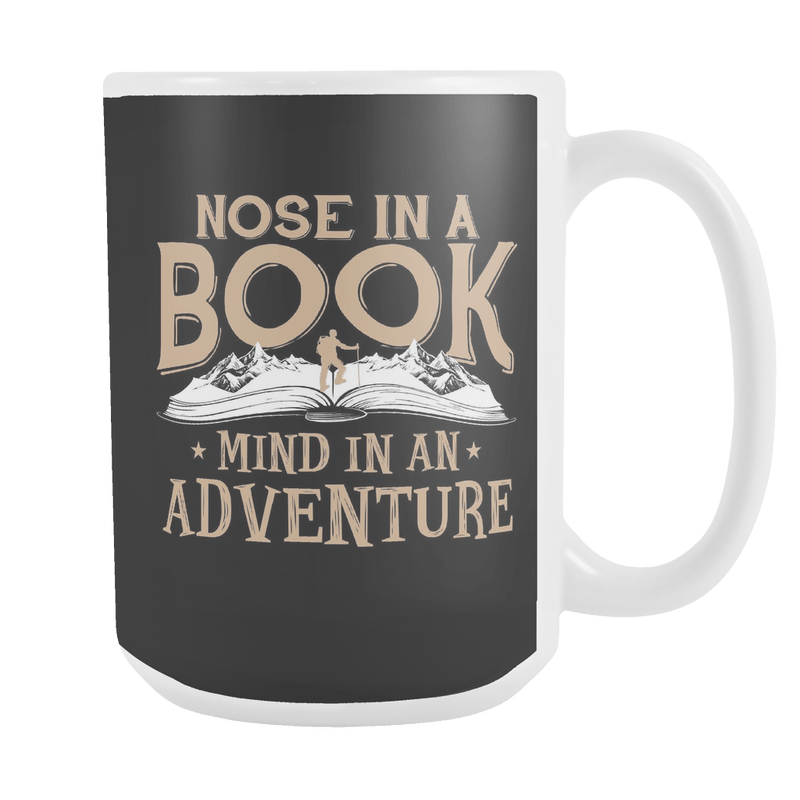 Nose In A Book Mind In An Adventure 15oz Mug - Awesome Librarians