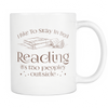 I Like To Stay In Bed Reading It's Too Peopley Outside 11oz Mug - Awesome Librarians