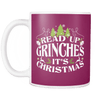 Read Up Grinches It's Christmas 11oz Mug