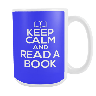 Keep Calm And Read A Book 15oz Mugs