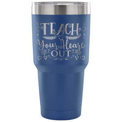 Teach Your Heart Out Tumbler - Awesome Librarians