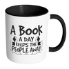 A Book A Day Keeps The People Away Accent Mug