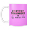 Retired Teacher Every Child Left Behind Mug - Awesome Librarians - 18