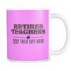 Retired Teacher Every Child Left Behind Mug - Awesome Librarians - 17