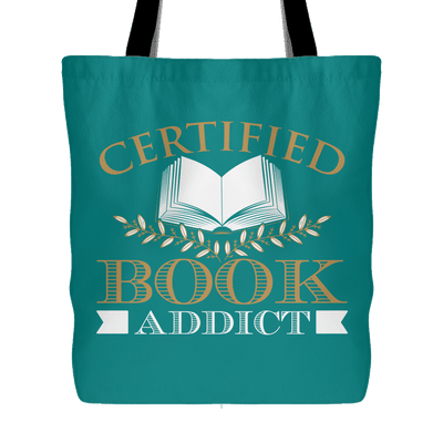 Certified Book Addict Tote Bags - Awesome Librarians