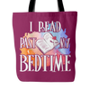 I Read Past My Bedtime Tote Bag