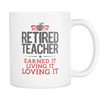 Retired Teacher Earned It Living It Loving It Mug - Awesome Librarians - 1