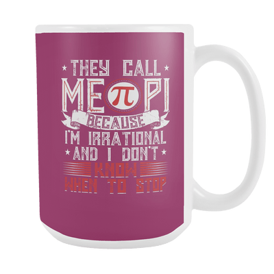 They Call Me Pi 15oz Mug - Awesome Librarians