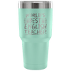 World's Best English Teacher Tumbler - Awesome Librarians