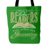 Only The Best Readers Are Born In January Tote Bag