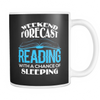 Weekend Forecast Reading With A Chance Of Sleeping Mug - Awesome Librarians - 3
