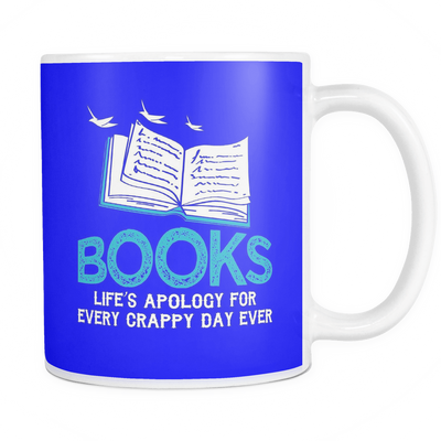 Books Life's Apology For Every Crappy Day Ever Mug - Awesome Librarians - 19