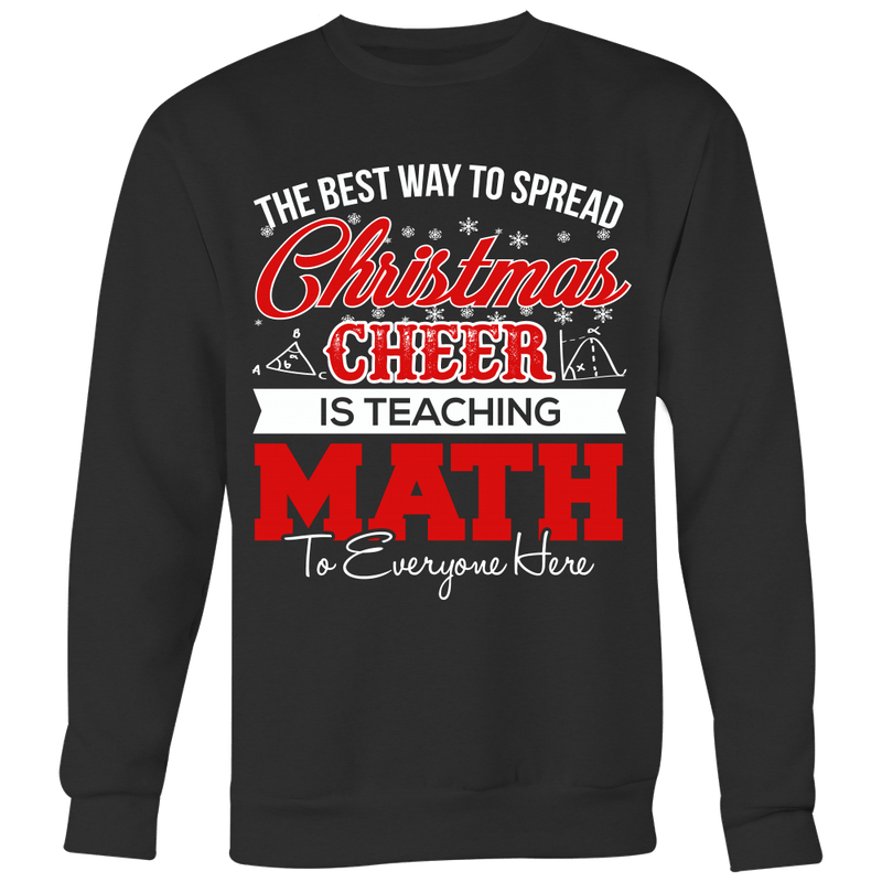 The Best Way To Spread Christmas Cheer Is Teaching Math To Everyone Here Ugly Christmas Sweater - Awesome Librarians