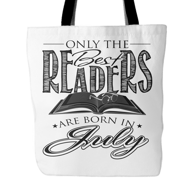 Only The Best Readers Are Born In July Tote Bag