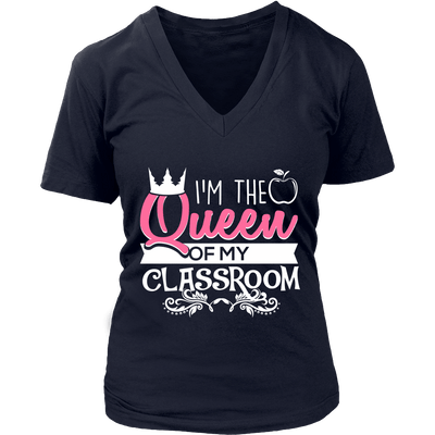 I'm The Queen Of My Classroom Shirt