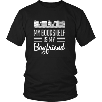 My Bookshelf Is My Boyfriend Shirt
