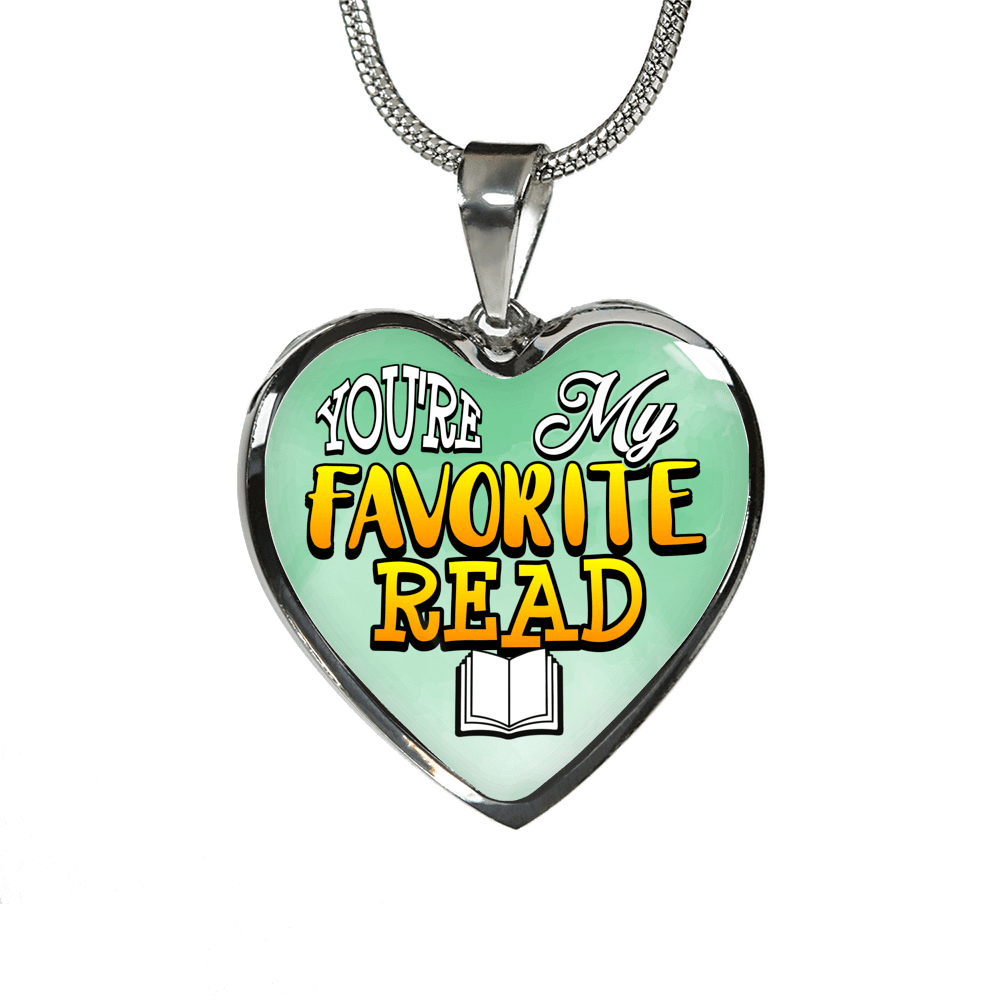 You're My Favorite Read Heart Necklace - Awesome Librarians