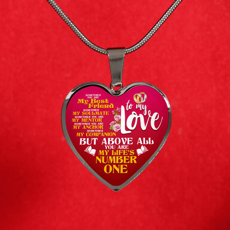 To My Love My Life's Number One Heart Necklace - Awesome Librarians