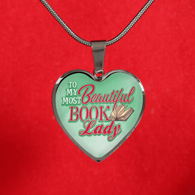 To My Most Beautiful Book Lady Heart Necklace