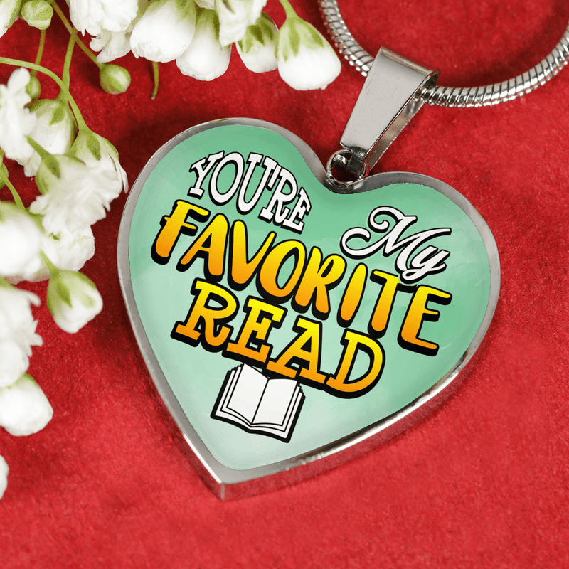 You're My Favorite Read Heart Necklace