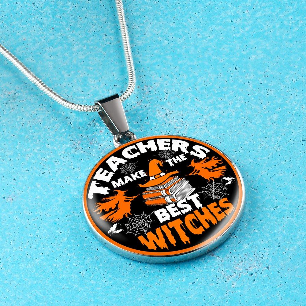 Teachers Make The Best Witches Necklace - Awesome Librarians