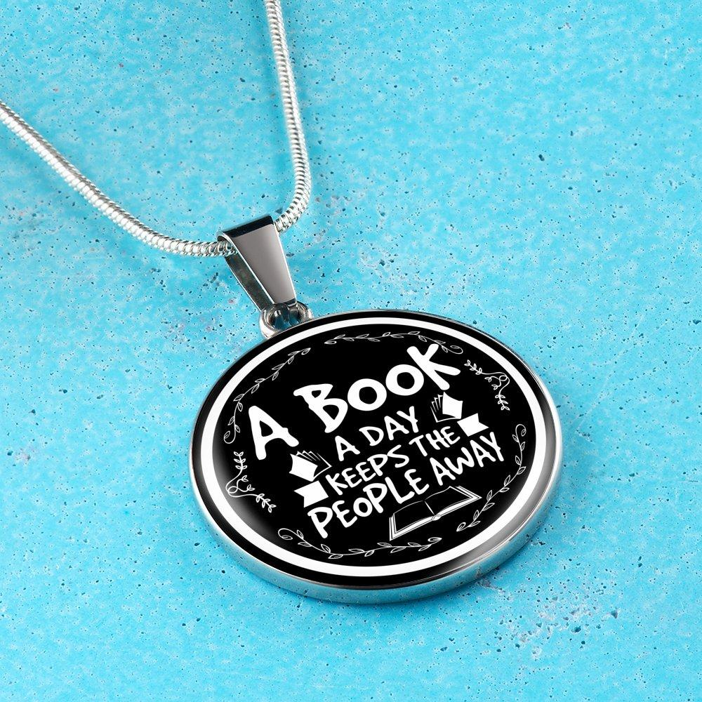 A Book A Day Keeps People Away Necklace - Awesome Librarians