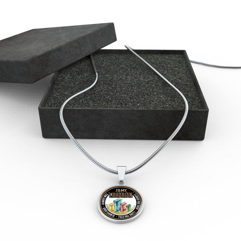To My Librarian I Loved You Then I Love You Still Always Have Always Will Necklace - Awesome Librarians