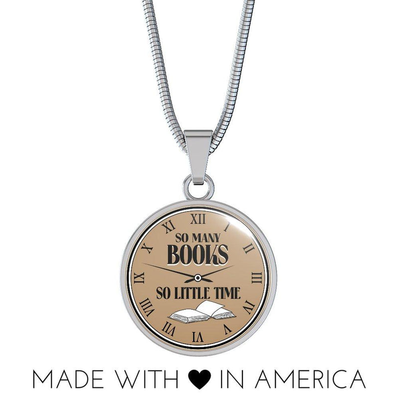 So Many Books So Little Time Necklace - Awesome Librarians