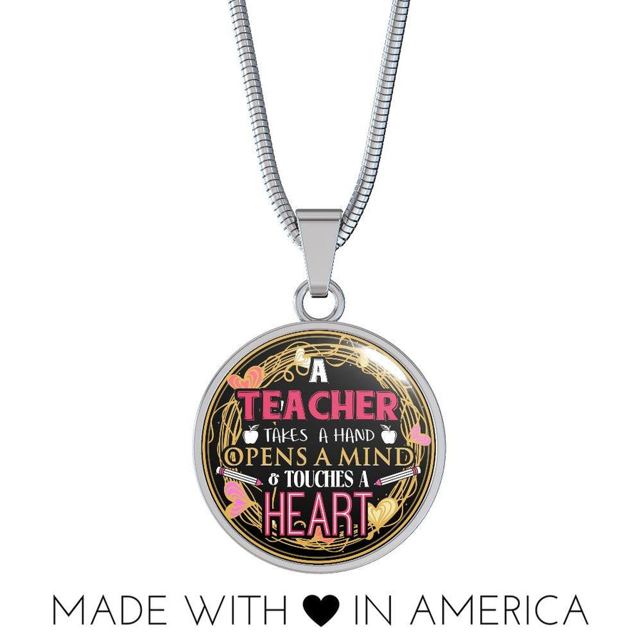 A Teacher Takes A Hand Opens A Mind & Touches A Heart Necklace - Awesome Librarians