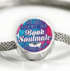 Some Girls Never Meet Their Book Soulmate I Married Mine Round Luxury Bracelet