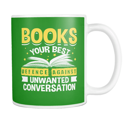 Books Your Best Defence Against Unwanted Conversations 11oz Mug - Awesome Librarians