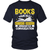 Books Your Best Defence Against Unwanted Conversations Shirt