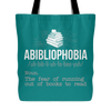 Abibliophobia. The Fear Of Running Out Of Books To Read Tote Bag