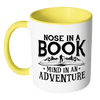 Nose In A Book Mind In An Adventure Accent Mugs