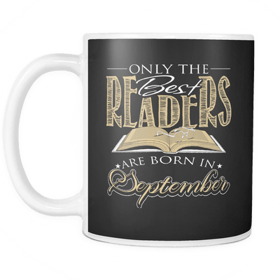 Only The Best Readers Are Born In September Mug