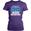 The Only Way To Get Better At Reading Is To Do More Reading Shirt