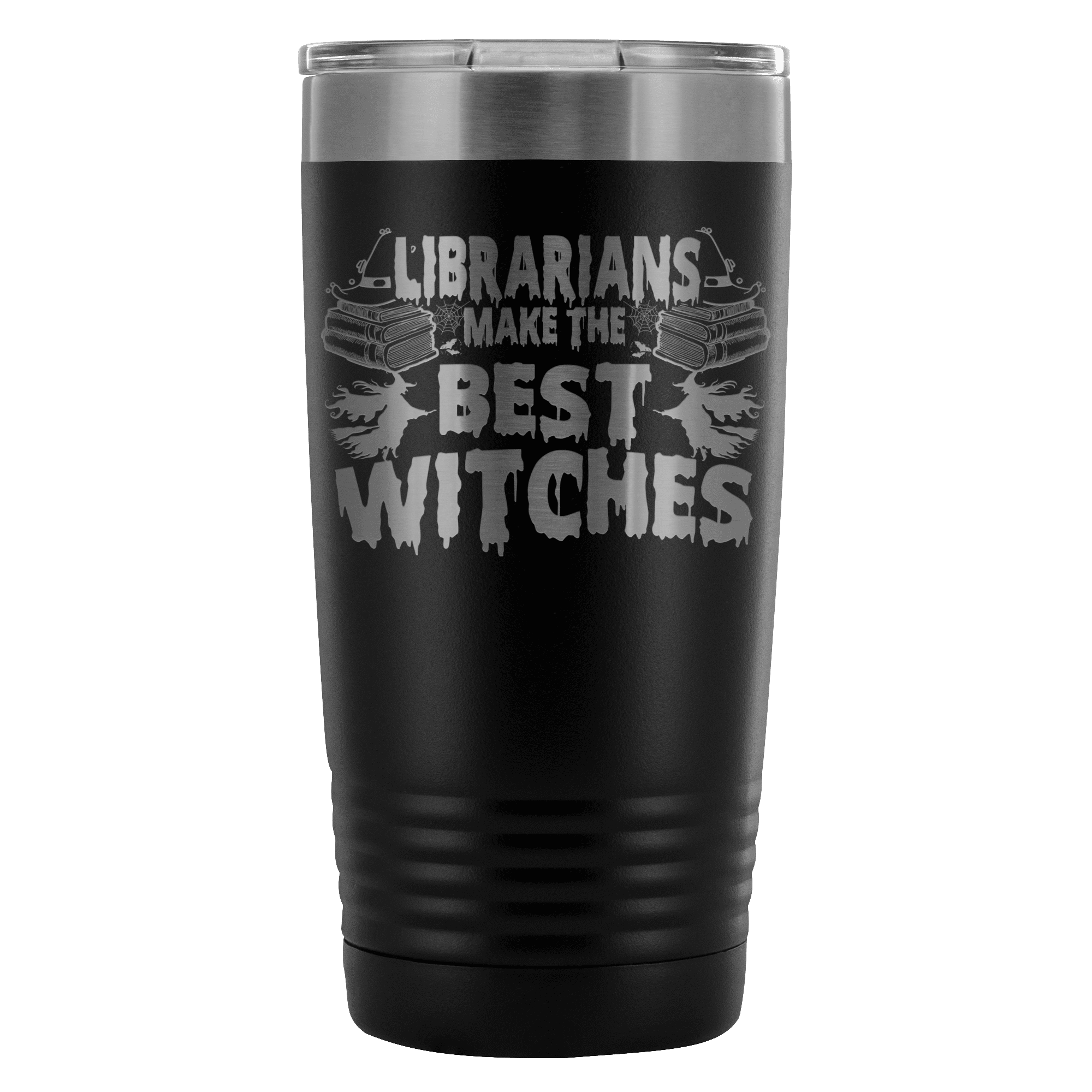 Librarians Make The Best Witches 20oz Tumbler - Awesome Librarians