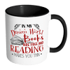 In My Dream World Books Are Free And Reading Makes You Thin Accent Mugs