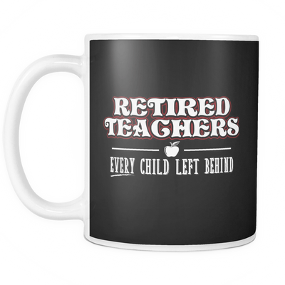 Retired Teacher Every Child Left Behind Mug - Awesome Librarians - 4