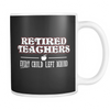 Retired Teacher Every Child Left Behind Mug - Awesome Librarians - 3