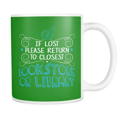 If Lost Please Return To Closest Bookstore Or Library Mug