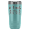 A Book A Day Keeps The People Away 20oz Tumbler - Awesome Librarians