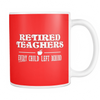 Retired Teacher Every Child Left Behind Mug - Awesome Librarians - 5